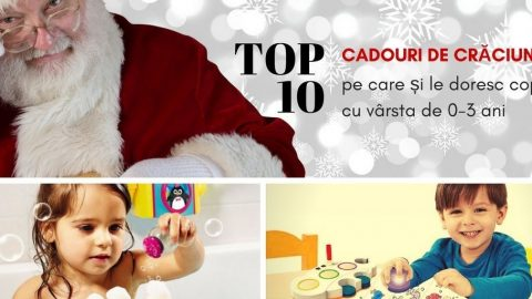 Top 10 cele mai dorite cadouri de Crăciun pentru cei mici [0-3 ani]