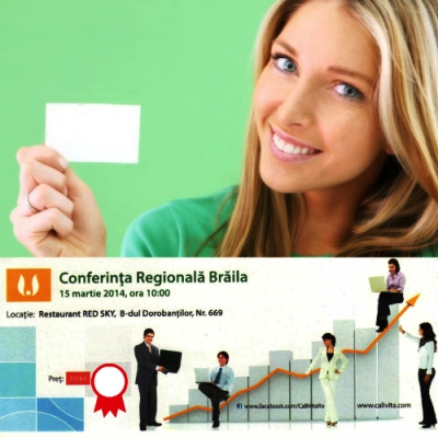 Conferinta Regionala CaliVita Braila - 15 martie 2014