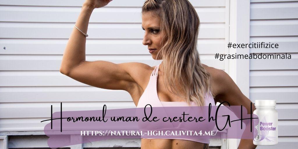 Hormoni de creștere HGH * scapa de grasimea abdominala